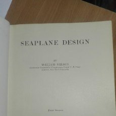 Militaria: SEAPLANE DESIGN, 1934, BY WILLIAM NELSON, PRIMERA EDICION,. Lote 197922243