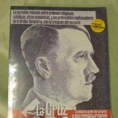 Militaria: LA CRUZ Y LA SVÁSTICA. LA HISTORIA OCULTA DEL NAZISMO Y SUS REMOTOS ORÍGENES-BRUNO BETZ. PRECINTADO. Lote 198396116