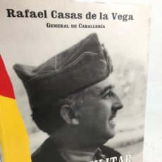 Militaria: FRANCO, MILITAR - RAFAEL CASAS DE LA VEGA GENERAL DE CABALLERÍA - FENIX - 1995. Lote 198605606