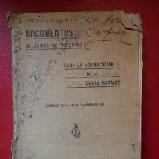 Militaria: DOCUMENTOS RELATIVOS AL CONCURSO ADJUDICACIÓN OBRAS NAVALES MINISTERIO MARINA 1909. Lote 198789113