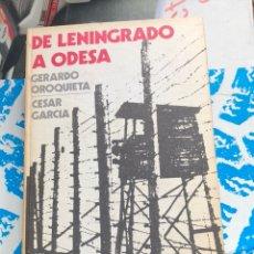 Militaria: LIBRO DE LENINGRADO A ODESA. Lote 198942435