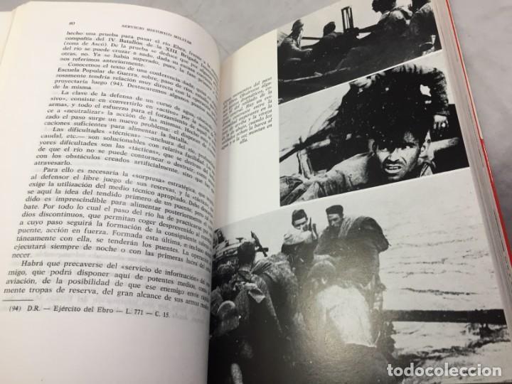 Militaria: La Batalla del Ebro. Servicio Histórico Militar. Monografías de la Guerra de España 13 - 1988 - Foto 10 - 199308317