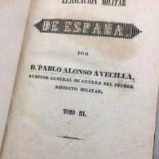 Militaria: LEGISLACION MILITAR DE ESPAÑA 1842 ALONSO AVECILLA, 2 TOMOS EN UN VOLUMEN PROCEDIMIENTOS DICCIONARIO. Lote 199357218