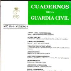 Militaria: CUADERNOS DE LA GUARDIA CIVIL AÑO 1990 NÚMERO 4. Lote 200273998