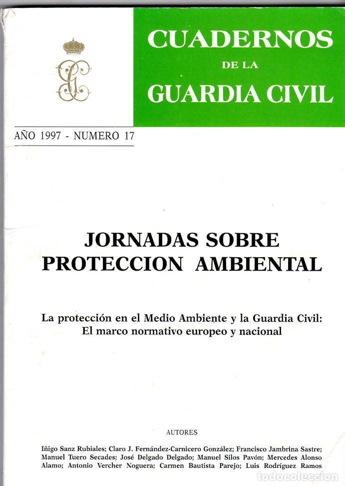 CUADERNOS DE LA GUARDIA CIVIL AÑO 1997 NÚMERO 17 (Militar - Libros y Literatura Militar)