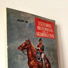Militaria: ESTUDIOS HISTORICOS DE LA GUARDIA CIVIL *** NÚMERO 19 AÑO X 1977. Lote 200275545