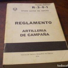 Militaria: REGLAMENTO ARTILLERIA DE CAMPAÑA, R-3-0-1 ESTADO MAYOR DEL EJÉRCITO, 1.979. DEFECTO. Lote 200743492
