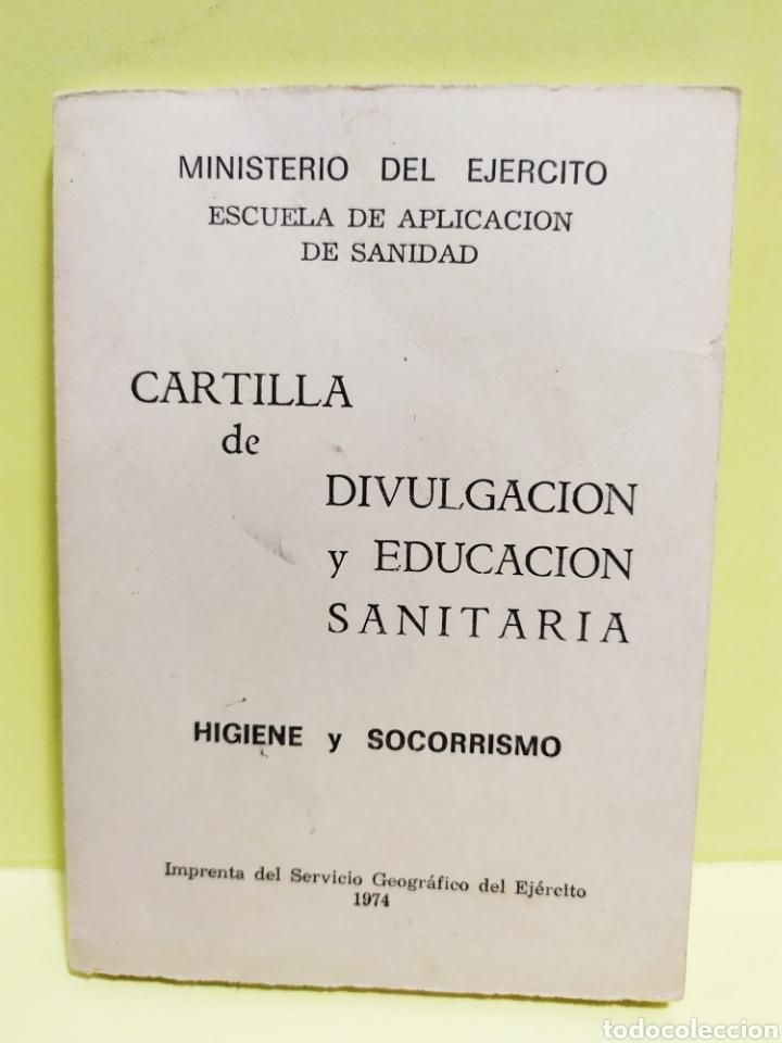 CARTILLA DE DIVULGACIÓN Y EDUCACIÓN SANITARIA. 1974. SERVICIO GEOGRÁFICO DEL EJERCITO (Militar - Libros y Literatura Militar)