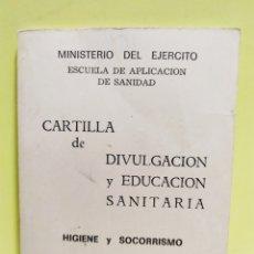 Militaria: CARTILLA DE DIVULGACIÓN Y EDUCACIÓN SANITARIA. 1974. SERVICIO GEOGRÁFICO DEL EJERCITO. Lote 201313318
