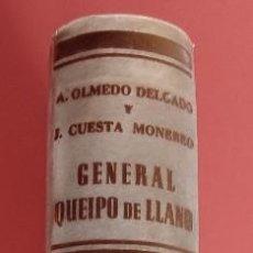 Militaria: GENERAL QUEIPO DE LLANO - A.OLMEDO DELGADO / J. CUESTA MONEREO - COLECCIONISMO - FIRMADO - PERGAMINO. Lote 202281252