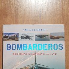 Militaria: MILITARIA BOMBARDEROS GUIA COMPLETA ILUSTRADA DE LA A A LA Z (EDITORIAL SUSAETA). Lote 202574073