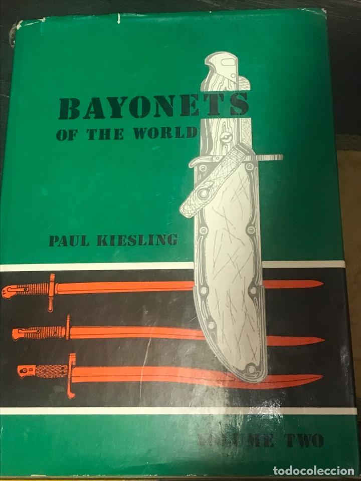 BAYONETAS DEL MUNDO PAUL KIESLING (Militar - Libros y Literatura Militar)