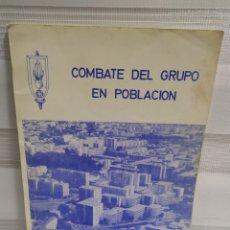 Militaria: COMBATE DEL GRUPO EN POBLACION, ACADEMIA DE INFANTERÍA. AÑOS 80.. Lote 203160190