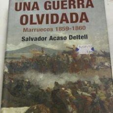 Militaria: SALVADOR ACASO DELTELL: UNA GUERRA OLVIDADA. MARRUECOS 1859-1860 (INÉDITA, 2007) 1ª EDICION. Lote 204103870
