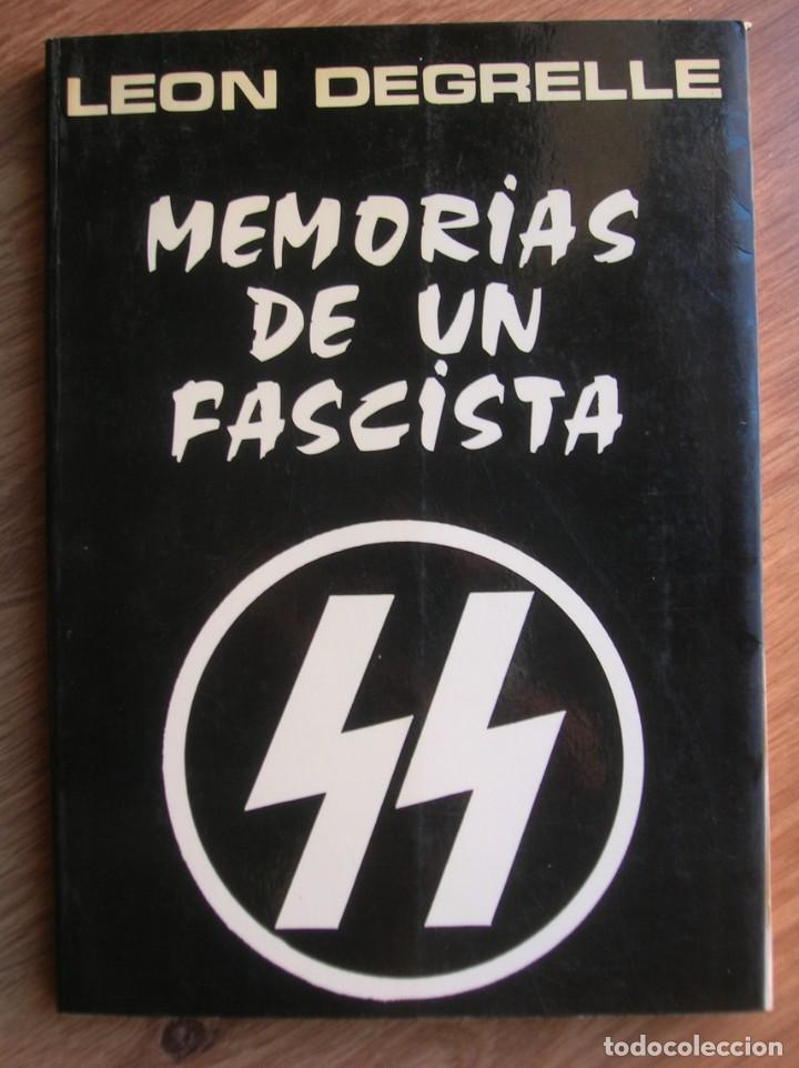 Militaria: MEMORIAS DE UN FASCISTA. CON FIRMA Y DEDICATORIA PERSONAL DE LEON DEGRELLE A DESTACADO POLITICO. - Foto 3 - 204498731