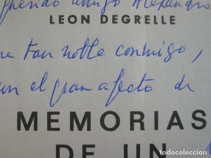 Militaria: MEMORIAS DE UN FASCISTA. CON FIRMA Y DEDICATORIA PERSONAL DE LEON DEGRELLE A DESTACADO POLITICO. - Foto 5 - 204498731