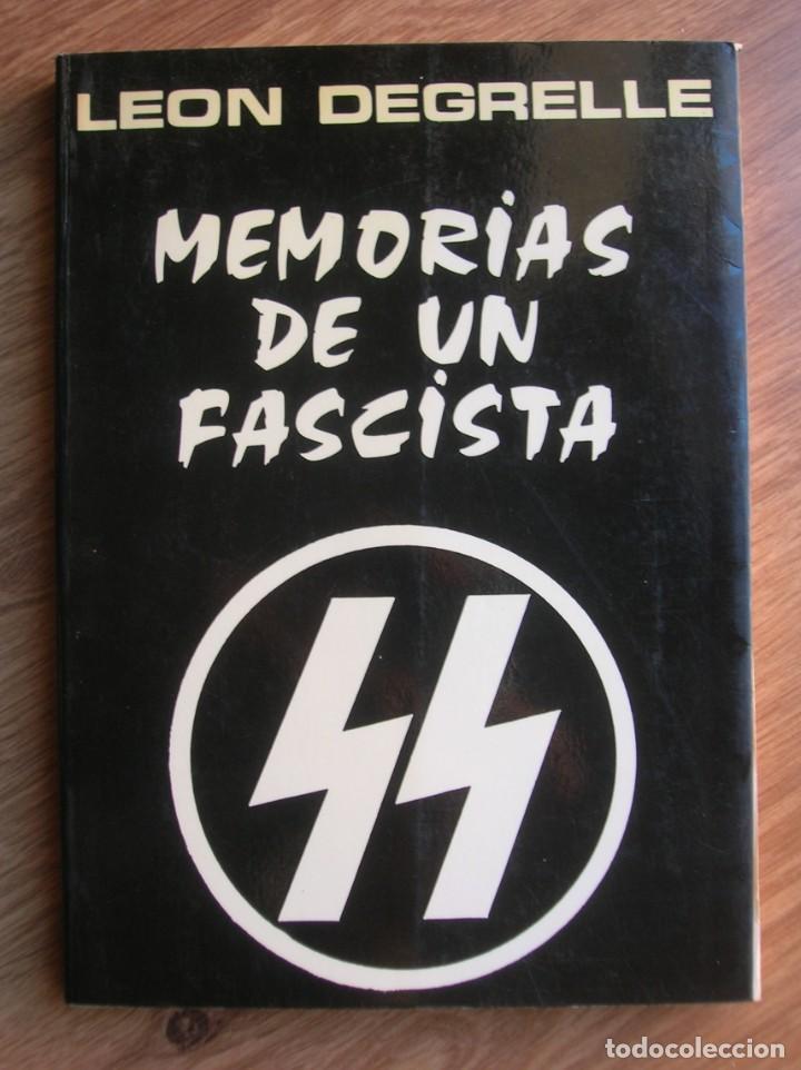 Militaria: MEMORIAS DE UN FASCISTA. CON FIRMA Y DEDICATORIA PERSONAL DE LEON DEGRELLE A DESTACADO POLITICO. - Foto 9 - 204498731