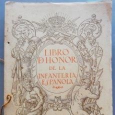 Militaria: LIBRO DE HONOR DE LA INFANTERÍA ESPAÑOLA, CUADERNO I - 1923 - IND. GRÁFICAS TOMÁS, BARCELONA - PJRB. Lote 204845101
