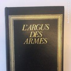Militaria: L' ARGUS DES ARMES. Lote 205071778
