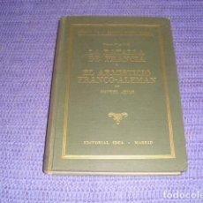 Militaria: LA BATALLA DE FRANCIA Y EL ARMISTICIO FRANCO-ALEMÁN - 1943. Lote 205296600