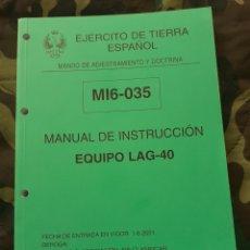 Militaria: MANUAL DE INSTRUCCIÓN EQUIPO DE LAG 40 LANZAGRANADAS AUTOMÁTICO 40MM SANTA BÁRBARA. Lote 205473068