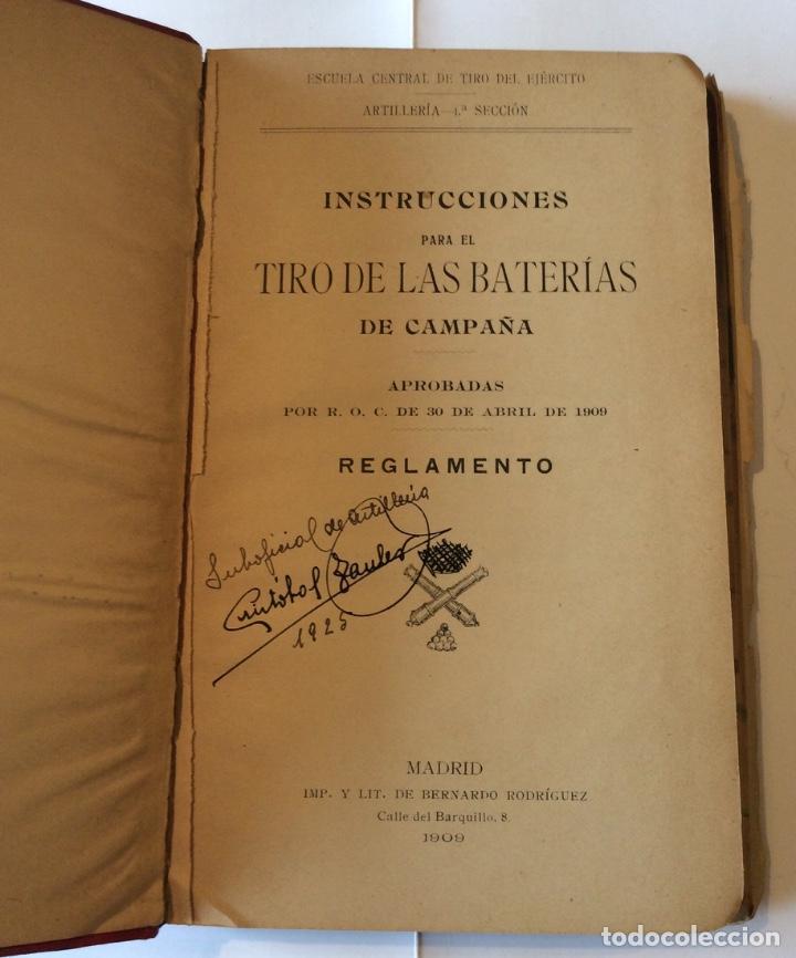 Militaria: ARTILLERIA - INSTRUCCIONES PARA EL TIRO DE LAS BATERIAS DE CAMPAÑA - REGLAMENTO - 1909 - Foto 2 - 205455496