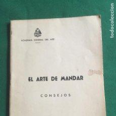 Militaria: EL ARTE DE MANDAR CONSEJOS 21,5X16 42. Lote 205749776