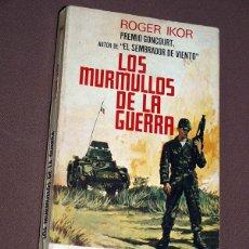 Militaria: LOS MURMULLOS DE LA GUERRA. ROGER IKOR. EDICIONES G.P. BARCELONA, 1966. LIBROS PLAZA, Nº 397.. Lote 205852776