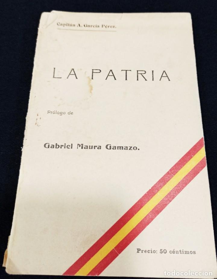 LA PATRIA. CAPITÁN GARCÍA PÉREZ. L1 (Militar - Libros y Literatura Militar)