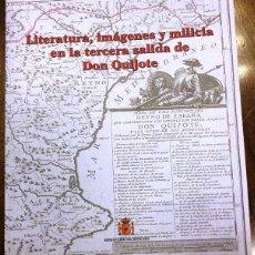 Militaria: LITERATURA, IMÁGENES Y MILICIA EN LA TERCERA SALIDA DEL QUIJOTE.. Lote 206981513