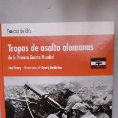 Militaria: TROPAS DE ASALTO ALEMANAS DE LA PRIMERA GUERRA MUNDIAL. OSPREY ELITE. Lote 207518466