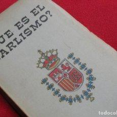 Militaria: ANTIGUO LIBRO CARLISTA SOBRE EL CARLISMO. REQUETES. CARLOS MARIA ISIDRO. ZUMALACARREGUI.. Lote 207960128