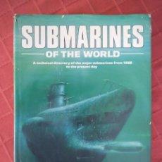 Militaria: SUBMARINES OF THE WORLD, SUBMARINOS DEL MUNDO.. Lote 208401648