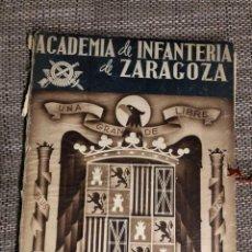 Militaria: ANTIGUO ALBUN DE LA ACADEMIA DE INFANTERIA DE ZARAGOZA, -CURSOS DE SEPTIEMBR 1940 A MARZO DEL 1943 -. Lote 208889028