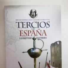 Militaria: TERCIOS DE ESPAÑA. LA INFANTERIA LEGENDARIA. Lote 208926730