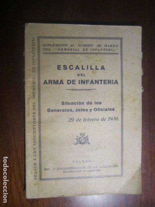 ESCALILLA DEL ARMA DE INFANTERIA 29 /2/ 1936 TOLEDO --F.FRANCO DE JEFE MAYOR DEL EJERCITO A CANARIA (Militar - Libros y Literatura Militar)