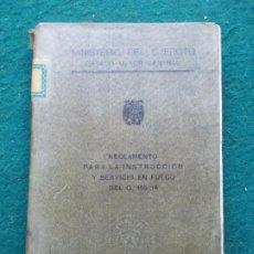 Militaria: REGLAMENTO PARA LA INSTRUCCIÓN Y SERVICIO EN FUEGO DEL O. 105/14. Lote 209186705