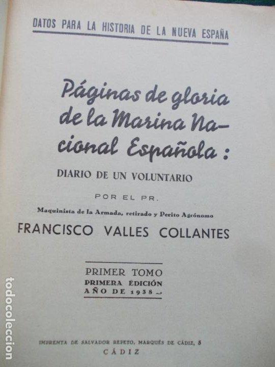Militaria: PÁGINAS DE GLORIA DE LA MARINA ESPAÑOLA FRANCISCO VALLE COLLANTE 1938 - Foto 4 - 209686110