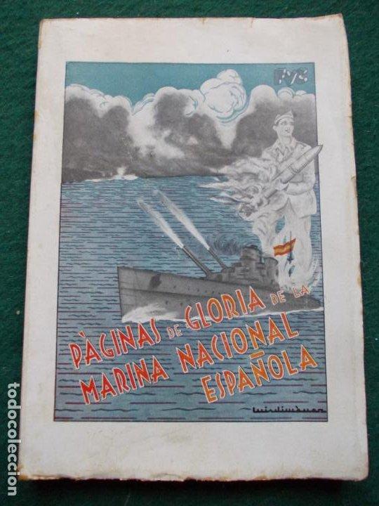 PÁGINAS DE GLORIA DE LA MARINA ESPAÑOLA FRANCISCO VALLE COLLANTE 1938 (Militar - Libros y Literatura Militar)