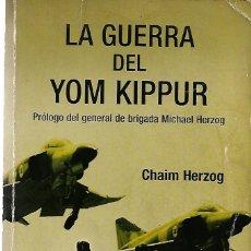 Militaria: LA GUERRA DEL YOM KIPPUR. Lote 209830525
