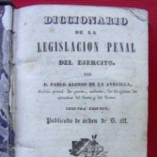Militaria: DICCIONARIO DE LA LEGISLACIÓN PENAL DEL EJERCITO. AÑO: 1840. PABLO ALONSO DE LA AVECILLA.. Lote 210011528