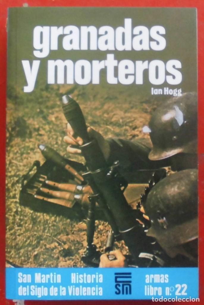 GRANADAS Y MORTEROS (Militar - Libros y Literatura Militar)