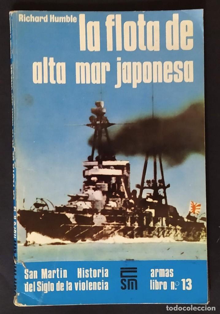 LA FLOTA DE ALTA MAR JAPONESA (Militar - Libros y Literatura Militar)