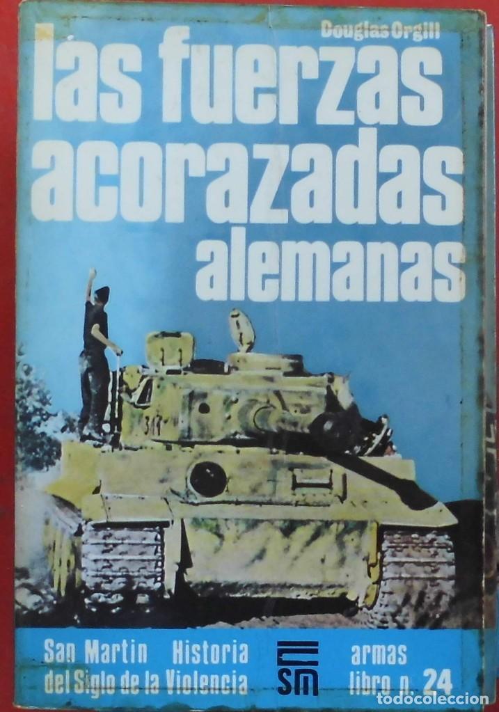 LAS FUERZAS ACORAZADAS ALEMANAS (Militar - Libros y Literatura Militar)