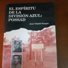 Militaria: EL ESPÍRITU DE LA DIVISIÓN AZUL: POSSAD. Lote 210474760