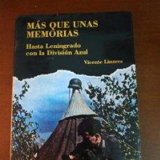 Militaria: MÁS QUE UNAS MEMORIAS. Lote 210475511