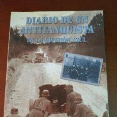 Militaria: DIARIO DE UN ANTITANQUISTA EN LA DIVISIÓN AZUL. Lote 210475812