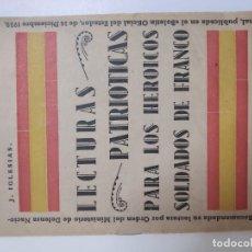 Militaria: LECTURAS PATRIOTICAS DE LOS HEROICOS SOLDADOS DE FRANCO. Lote 210488422