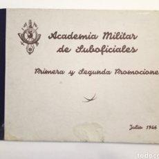 Militaria: 1946 ALBUM ACADEMIA MILITAR DE SUBOFICIALES PRIMERA Y SEGUNDA PROMOCIÓN. Lote 210521282