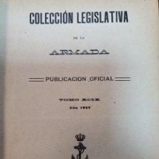 Militaria: COLECCIÓN LEGISLATIVA DE LA ARMADA. AÑO 1922. TOMO XCIX. Lote 210523373